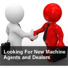 Looking for Machine Agents and Dealers - We are looking for new agents or dealers for some regions. If you are interested in being our patners, please contact us.